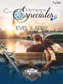 Momentos Especiales - Evel & Abby. Extras Serie Moteros 8