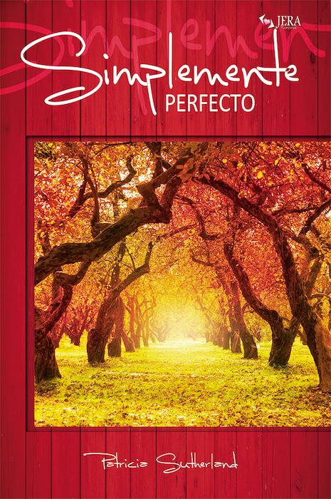 Simplemente perfecto. Serie Sintonías # 3.1