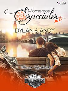 Momentos Especiales - Dylan & Andy. Extras Serie Moteros #7