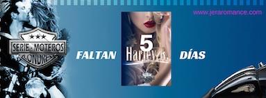 Harley R. Entre-Historias. Faltan 5 días.