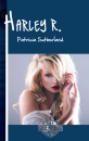 ¡Harley R., de Patricia Sutherland, acaba de ser nominada al II Premio Pasión por la Novela Romántica en la categoría Tres Plumas a la Mejor Novela Romántica Edición Digital Autopublicada!