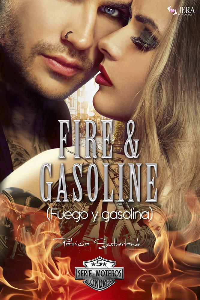 Fire & Gasoline (Fuego y gasolina), de Patricia Sutherland