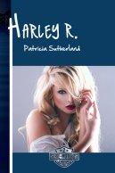 Harley R., una novela sobre el amor después del desamor